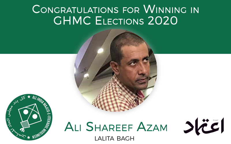 ghmcelections:aimimcandidatealishareefazamwinsfromlalitabaghdivision
