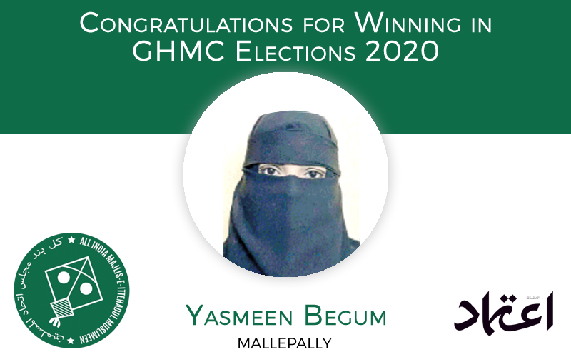 ghmcelections:aimimcandidateyasmeenbegumwinsfrommallepallydivision