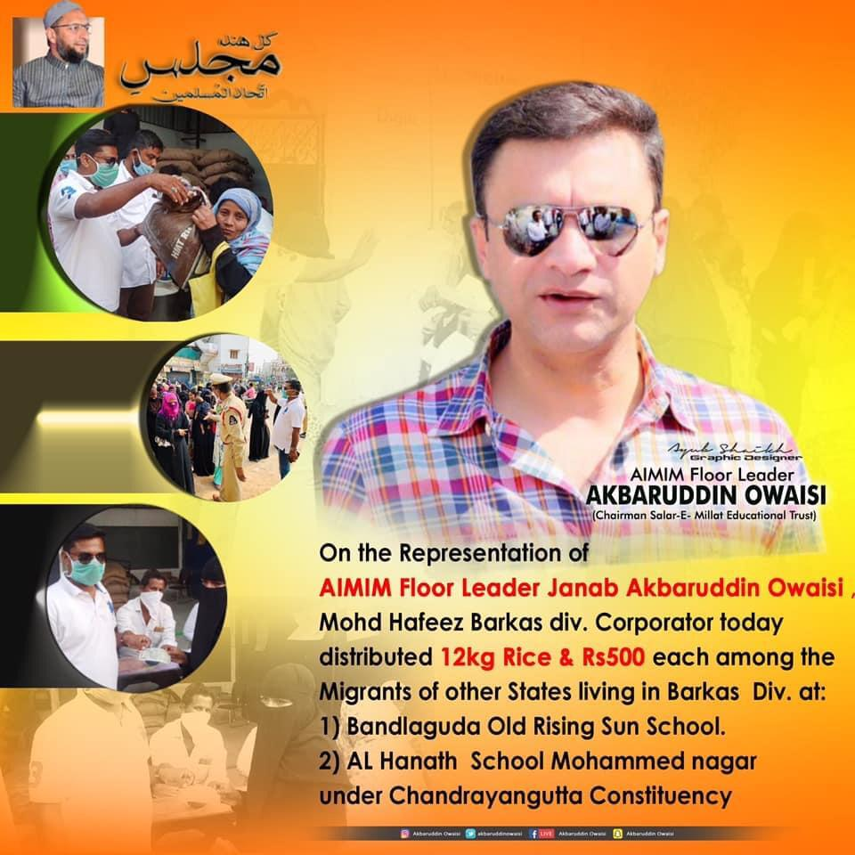 AIMIM Floor Leader Akbaruddin Owaisi distributed 12kg Rice & Rs 500 for each adult today in Barkas Division