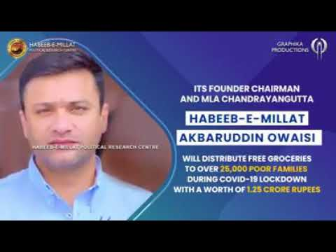 Akbaruddin Owaisi to distribute ration kits among 25000 needy families, worth of Rs1.25cr