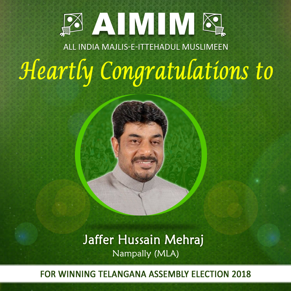AIMIM Jaffer Hussain won Nampally seat by Good margin