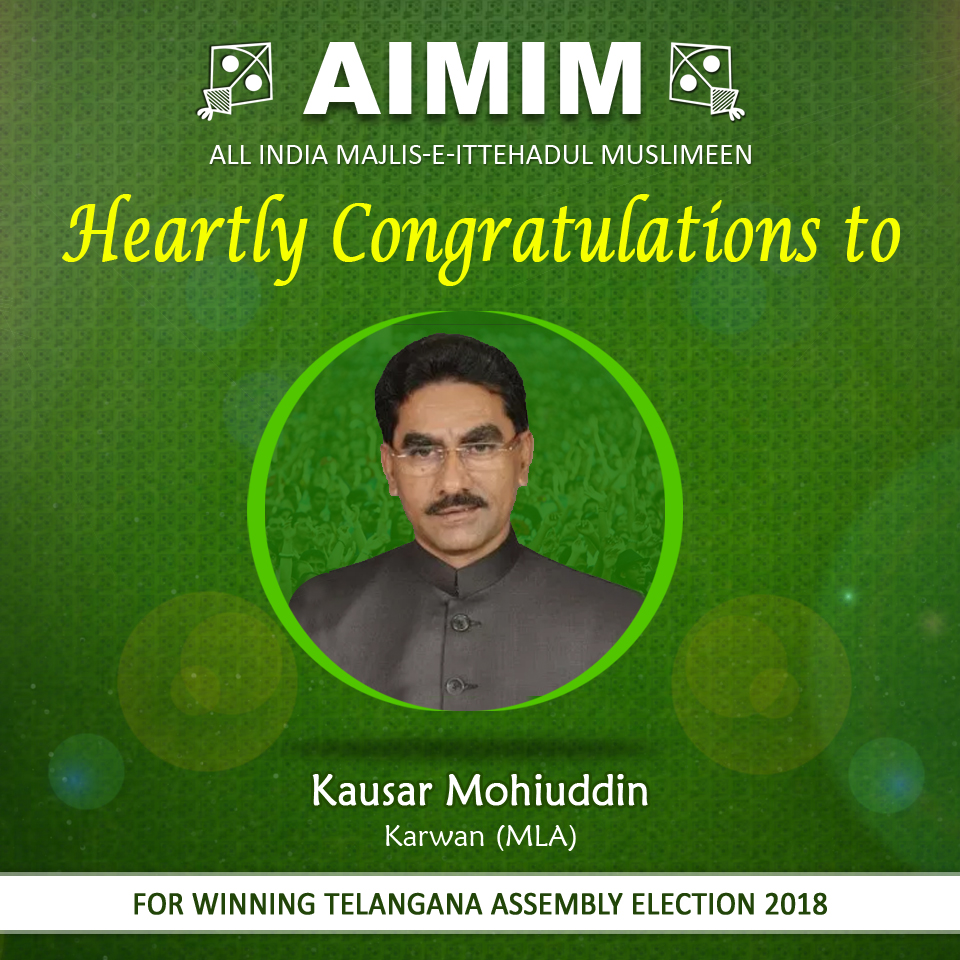 Aimim Kausar Mohiuddin won karwan seat by good margin