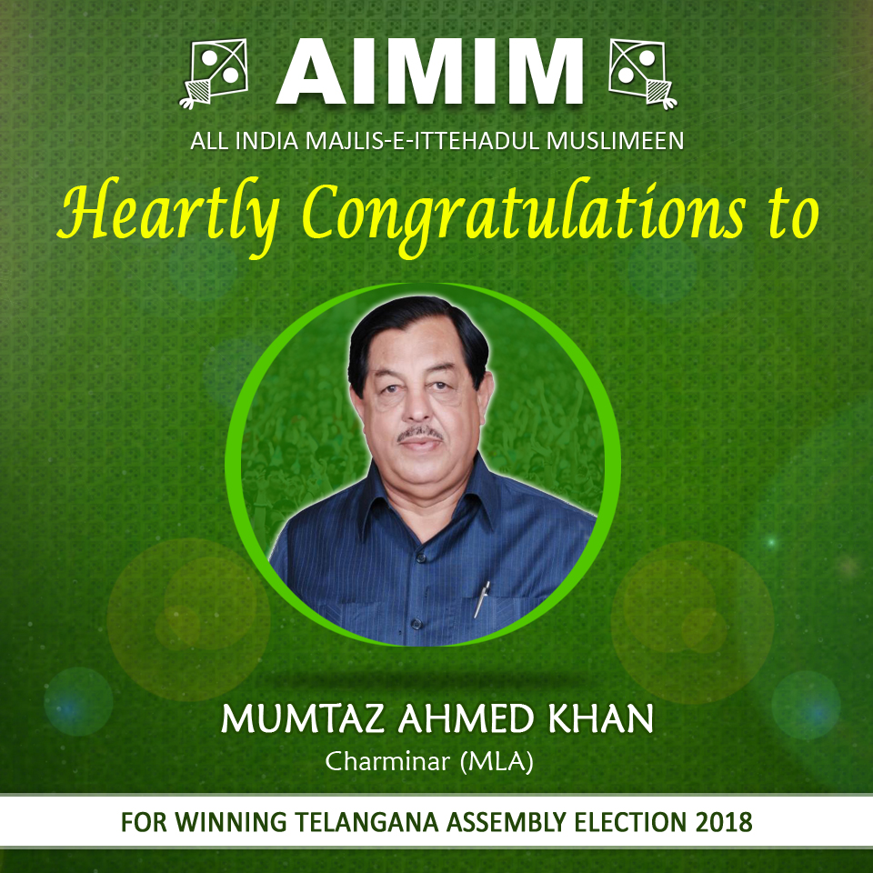 Mumtaz Khan won Charminar constituency by big margin