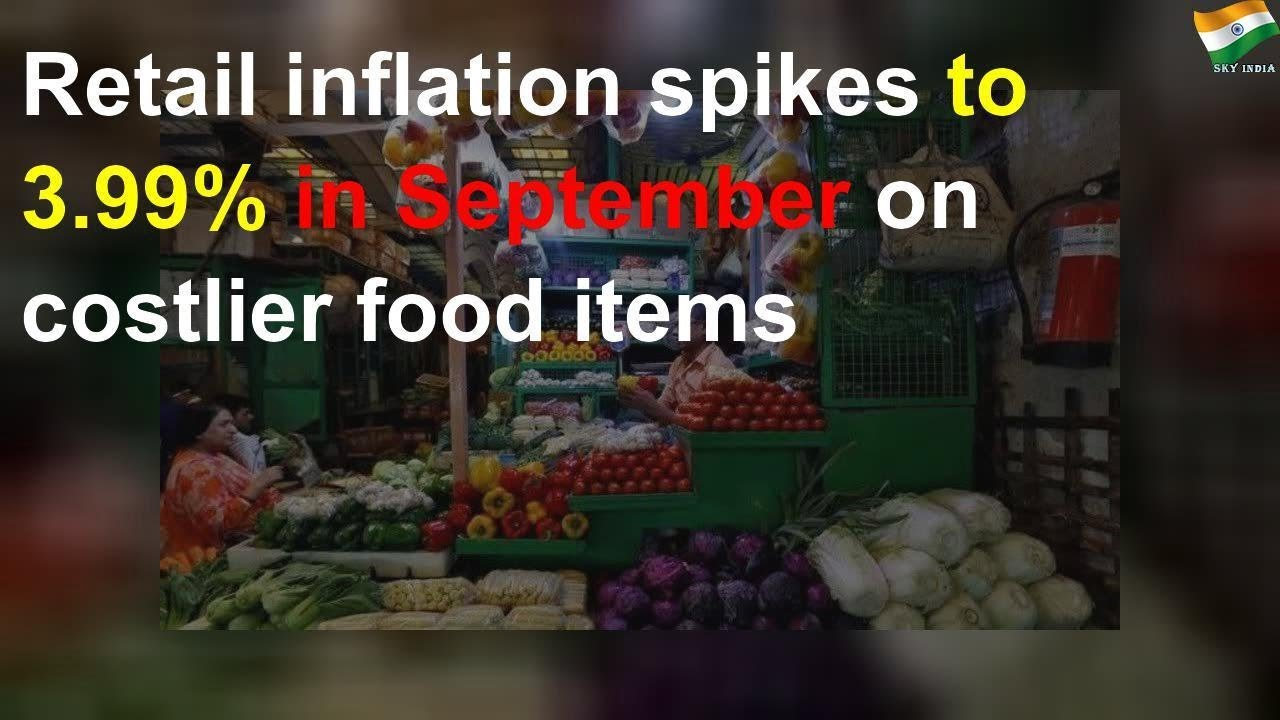 Retail inflation spikes to 3.99% in September