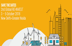 2nd Global RE-INVEST to be held in New Delhi from 3rd to 5th Oct