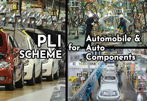 Centre notified Production Linked Incentive Scheme for automobile and auto components