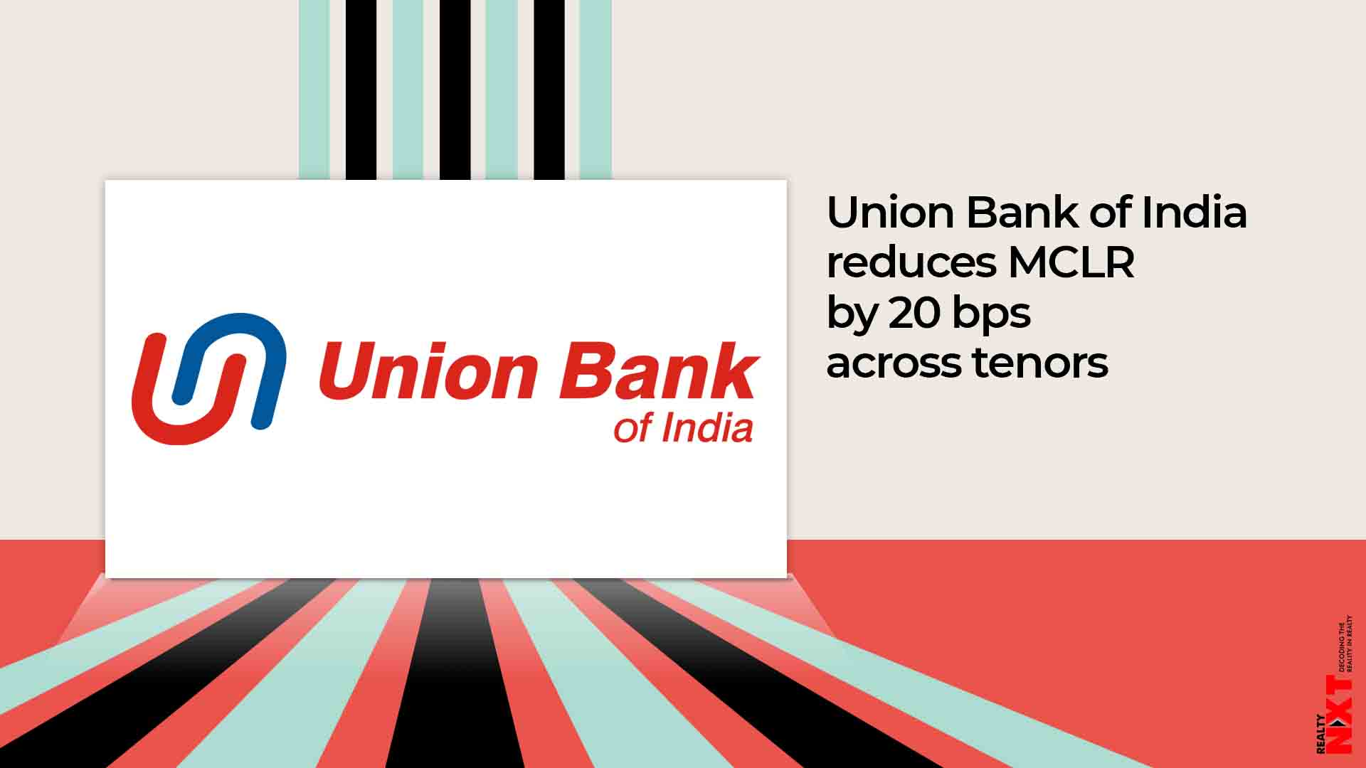 Union Bank of India reduces MCLR by 20 basis points across tenors
