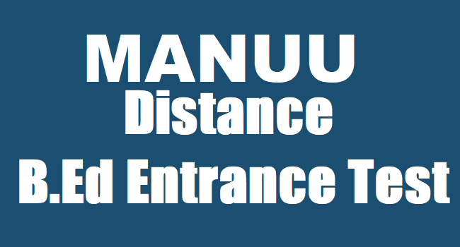 Manuu B.Ed entrance last date extended to May 15