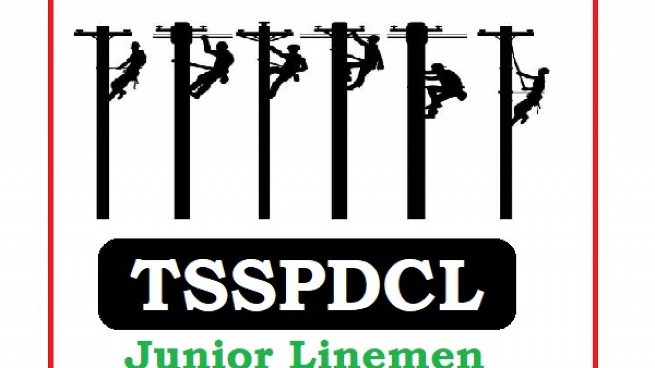 TSSPDCL releases notification for 2500 junior lineman posts