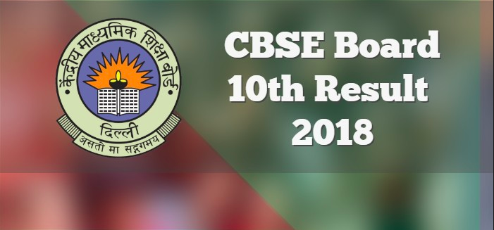 CBSE Class 10 result 2018 released today at cbseresults.nic.in