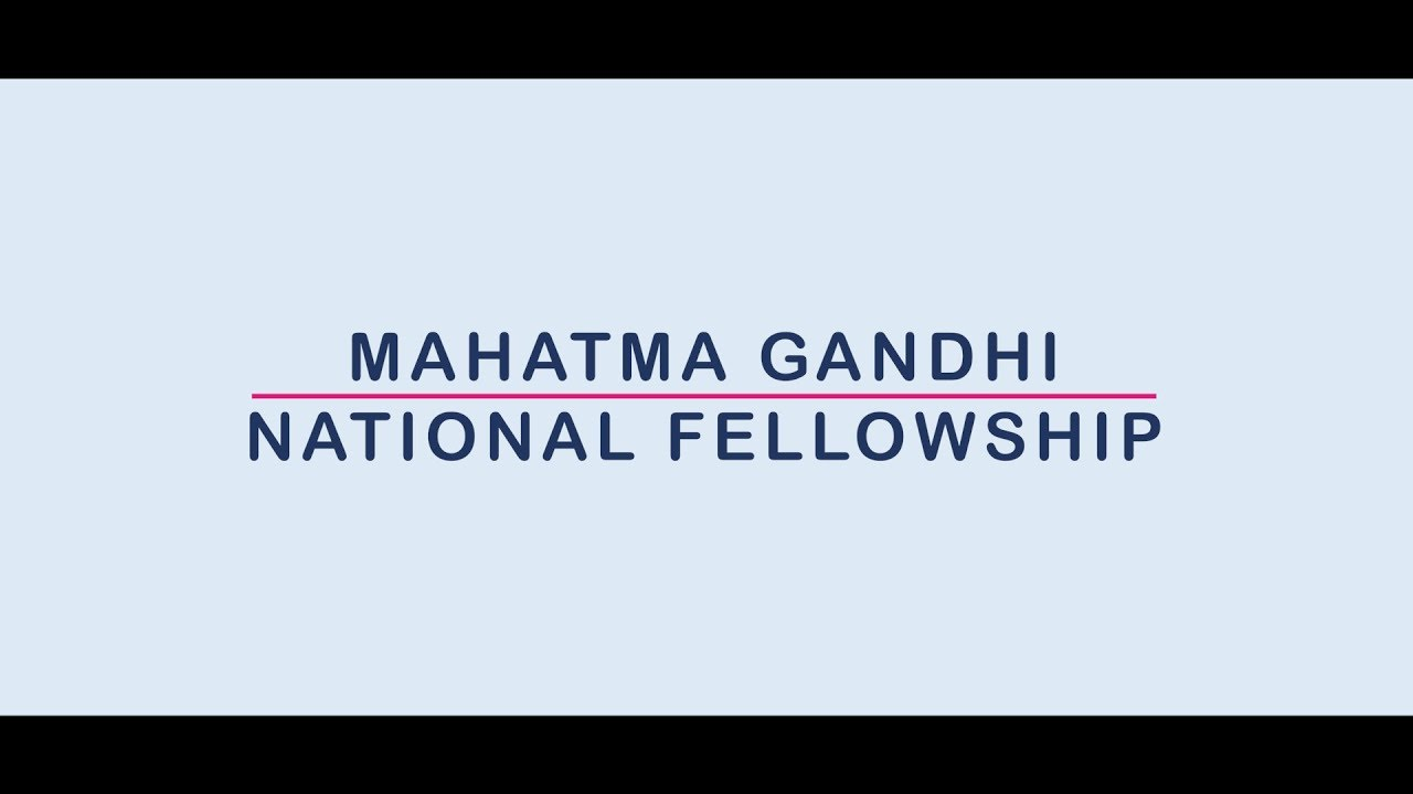 Apply for Mahatma Gandhi National Fellowship