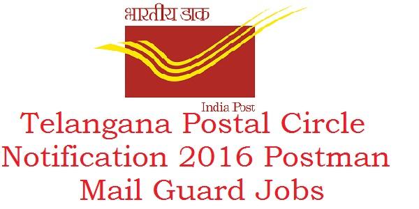 Telangana Postal Circle recruitment 2016 ( Postman/Mail Guard - 75 posts)