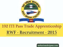 Rail Wheel Factory Recruitment 2015