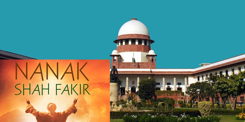 Supreme Court refused to stay the release of the film Nanak Shah Fakir.