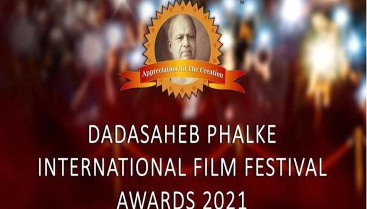 dadasahebphalkeinternationalfilmfestivalawards2021winnershavebeenannounced