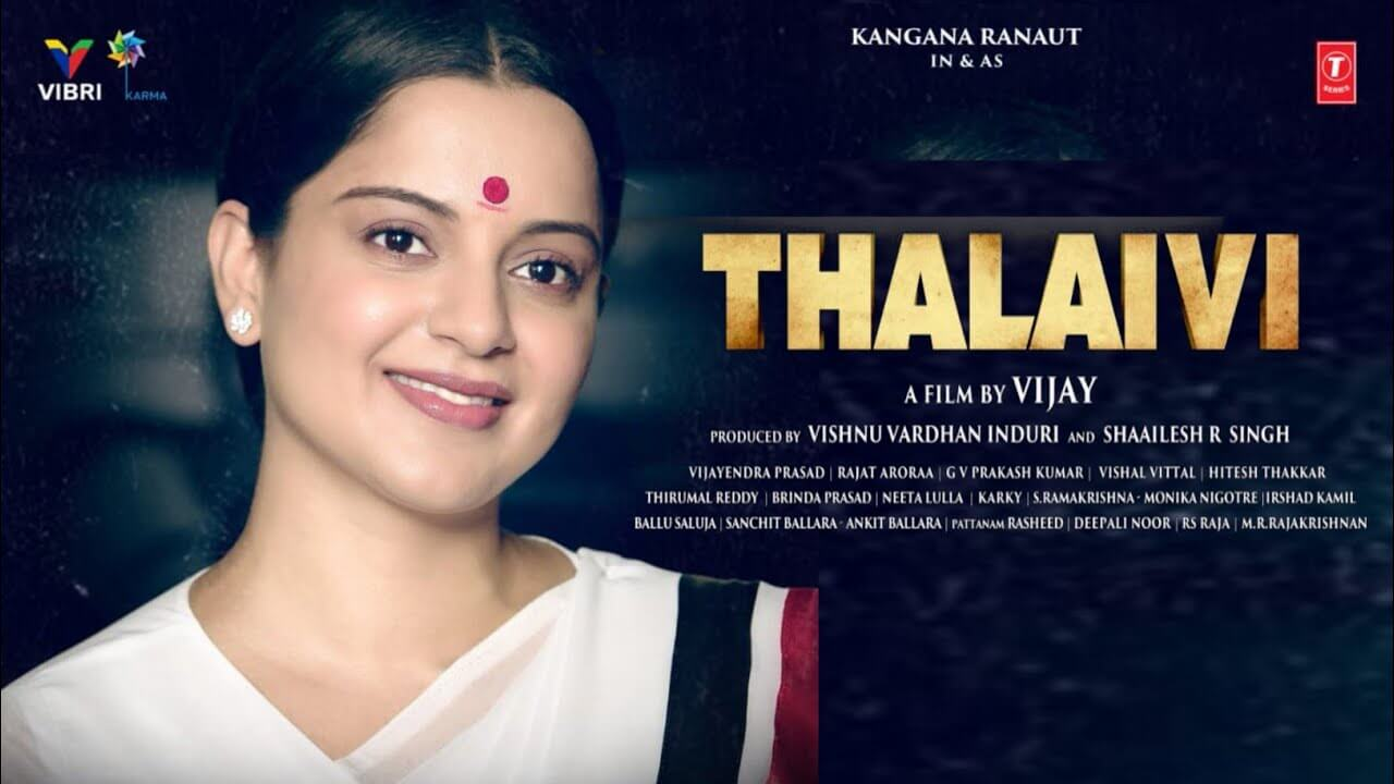 Thalaivi featuring Kangana Ranaut to release in theatres on April 23