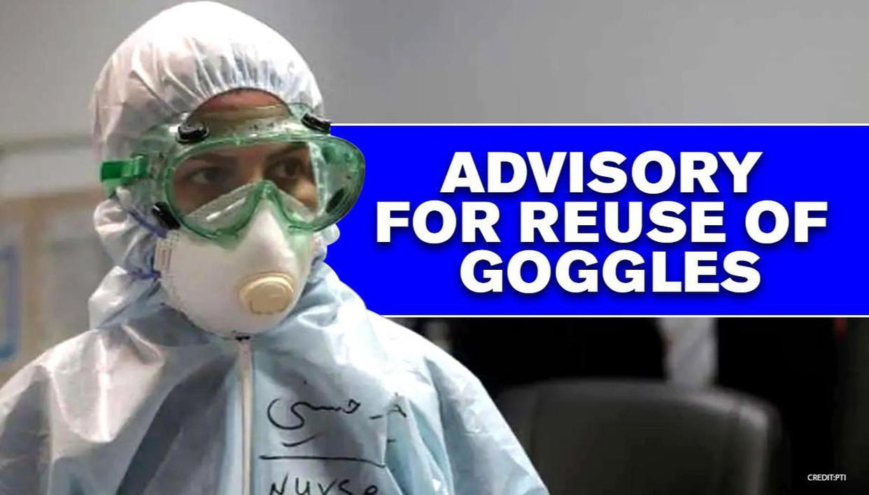 Health Ministry issues advisory on re-processing, re-use of eye-protection goggles