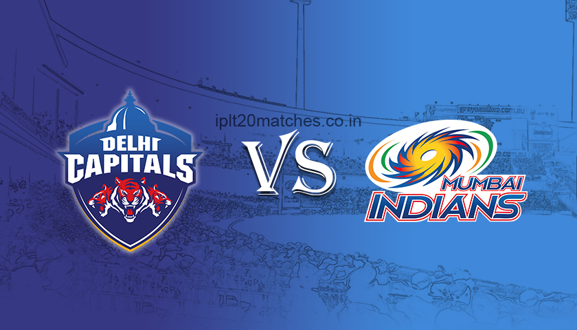 Delhi Capitals to face Mumbai Indians today