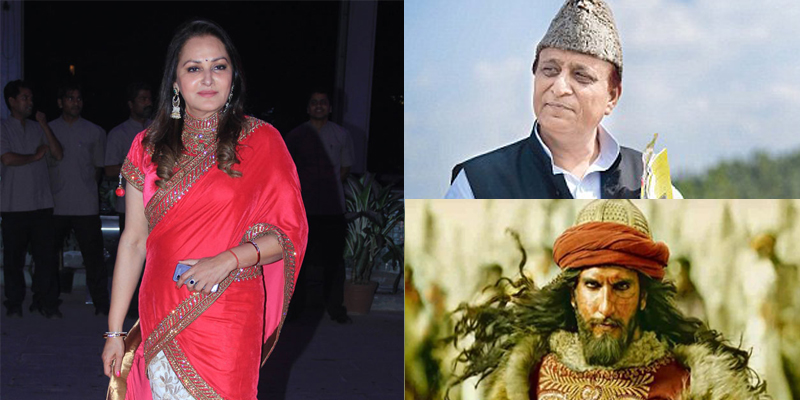 Khilji's character reminded me of Azam Khan ji said politicain Jaya Prada After watching Padmavaat