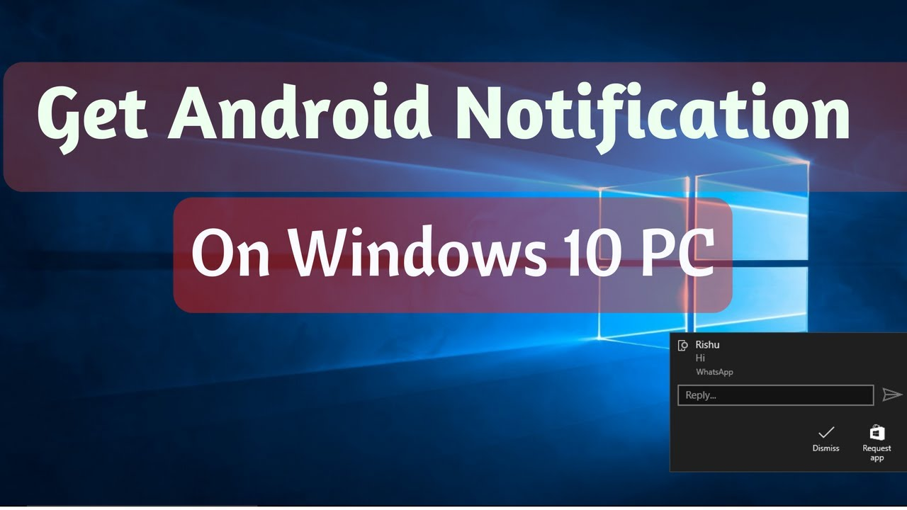 Microsoft testing Android alerts on Windows 10 PCs