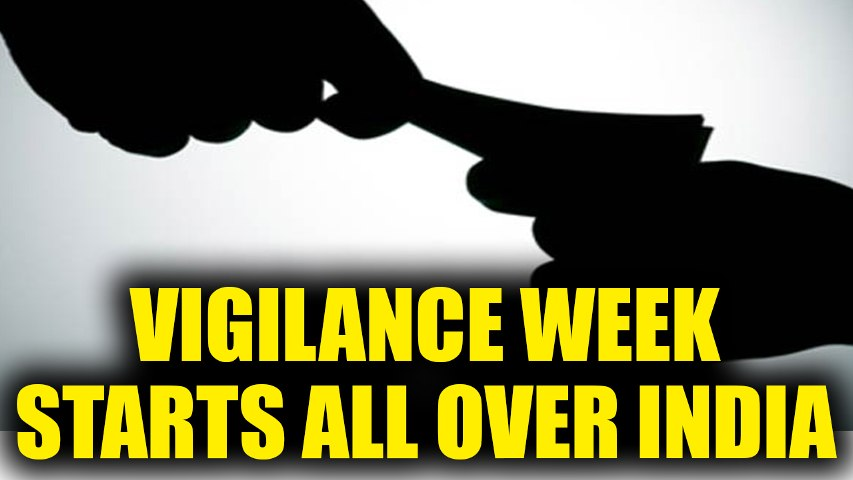 Vigilance Awareness Week to be observed from today