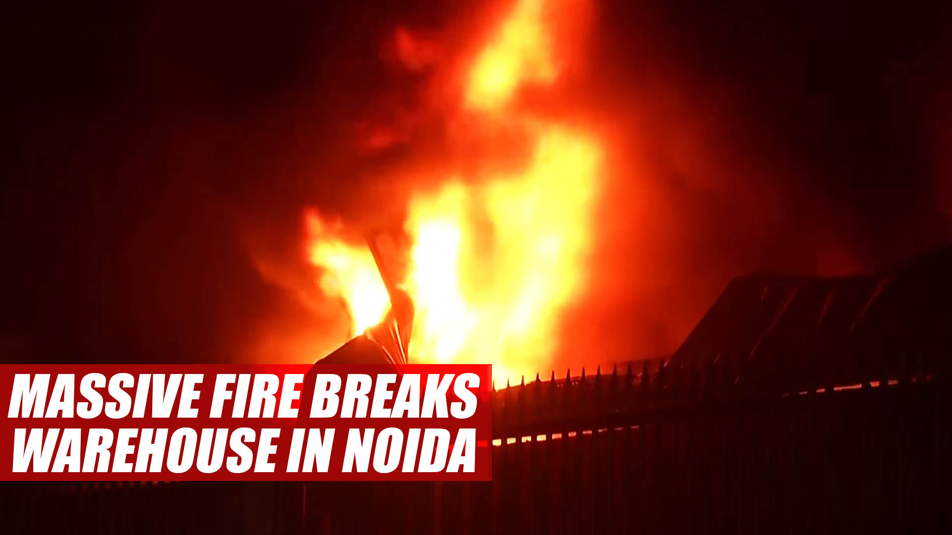 fireatwarehouseingreaternoida