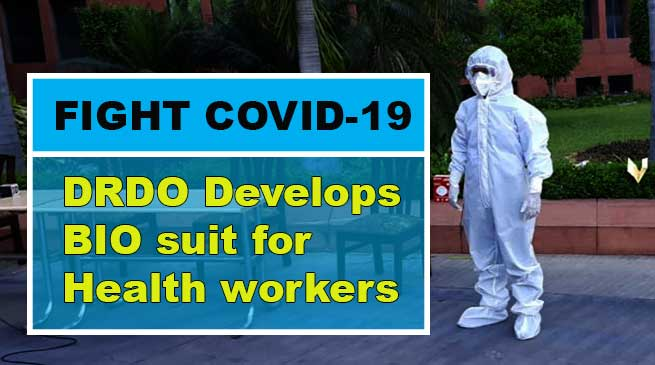 DRDO develops bio suit to keep personnel engaged in combating COVID-19 safe from virus