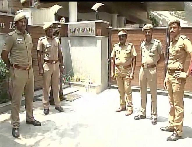 Security forces deployed near Rajnikanth