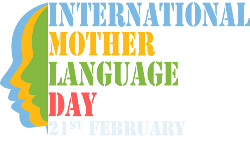 International Mother Language Day being celebrated today