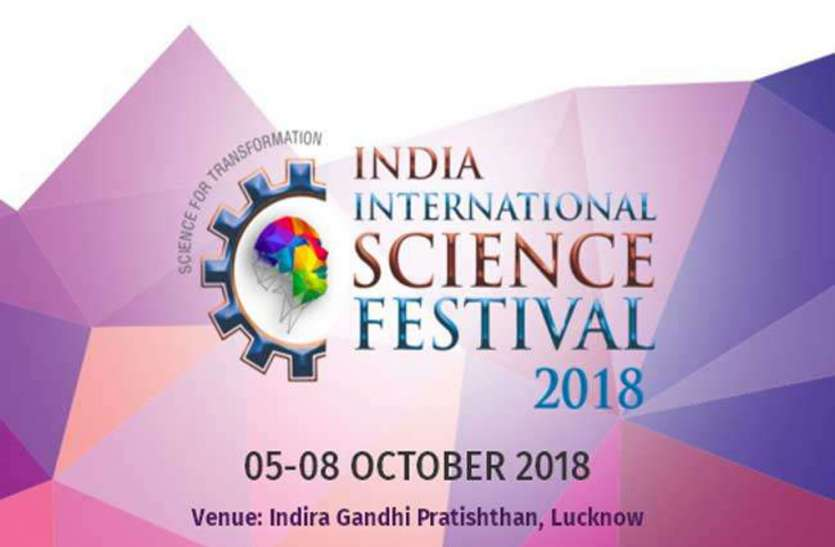 Indian International Science Festival begins in Lucknow today