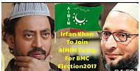 bollywoodirfankhantojoinaimimpartyforupcomingbmcelection2017inmumbai